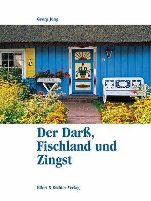 Der Darß, Fischland und Zingst von Jung,  Georg