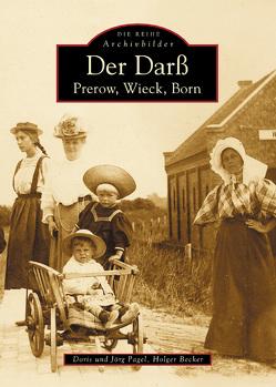 Der Darß von Becker,  Holger, Pagel,  Doris, Pagel,  Jörg