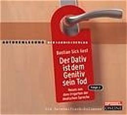 Der Dativ ist dem Genitiv sein Tod. Folge 2 von Krüger,  Hanspeter, Sick,  Bastian