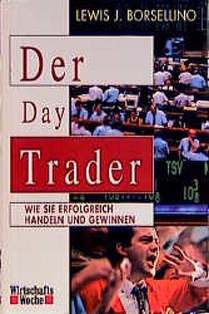 Der Day Trader von Borsellino,  Lewis J