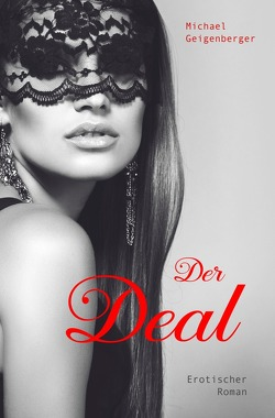 Der Deal von Geigenberger,  Michael