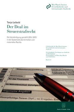 Der Deal im Steuerstrafrecht. von Leibold,  Tanja