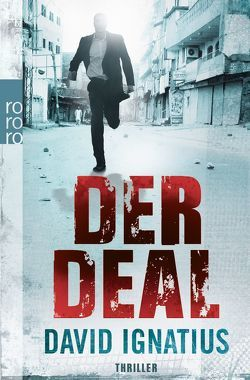 Der Deal von Ignatius,  David, Merk,  Thomas A.
