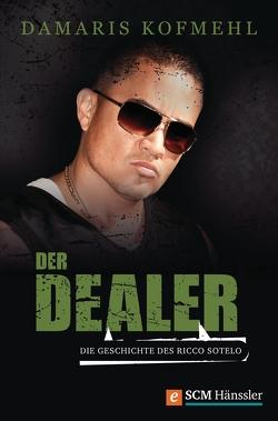 Der Dealer von Kofmehl,  Damaris