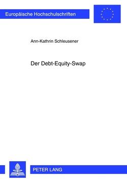 Der Debt-Equity-Swap von Schleusener,  Ann-Kathrin
