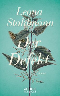 Der Defekt von Stahlmann,  Leona