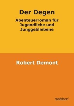 Der Degen von Demont,  Robert