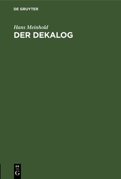 Der Dekalog von Meinhold,  Hans