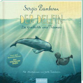 Der Delfin von Bambaren,  Sergio, Cuno,  Sabine, Tourlonias,  Joelle