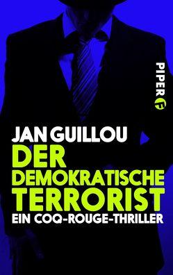 Der demokratische Terrorist von Guillou,  Jan, Maass,  Hans-Joachim