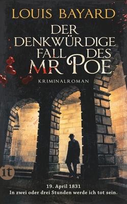 Der denkwürdige Fall des Mr Poe von Bayard,  Louis, Knecht,  Peter