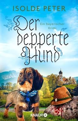 Der depperte Hund von Peter,  Isolde