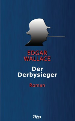 Der Derbysieger von Wallace,  Edgar