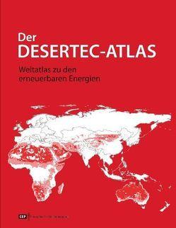 Der Desertec-Atlas von Graßl,  Hartmut, Knies,  Gerhard, Trieb,  Franz
