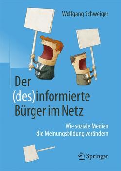 Der (des)informierte Bürger im Netz von Schweiger,  Wolfgang