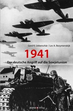 Der deutsche Angriff auf die Sowjetunion 1941 von Bezymenskij,  Lev, Ueberschär,  Gerd R