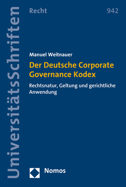 Der Deutsche Corporate Governance Kodex von Weitnauer,  Manuel