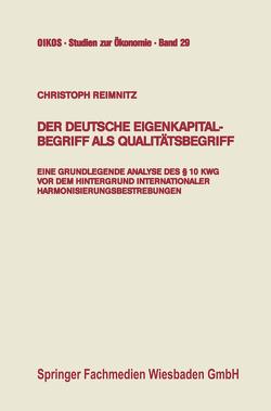 Der deutsche Eigenkapitalbegriff als Qualitätsbegriff von Reimnitz,  Christoph