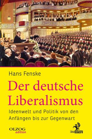 Der deutsche Liberalismus von Fenske,  Hans