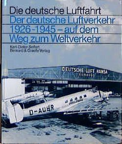 Der deutsche Luftverkehr 1926-1945 von Seifert,  Karl D