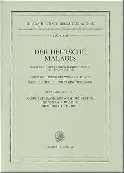 Der deutsche Malagis nach den Heidelberger Handschriften Cpg 340 und 315 von Bentzinger,  Rudolf, Duijvestijn,  Bob W. Th., Haase,  Annegret, Smet,  Gilbert A. R. de