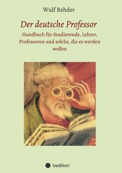 Der deutsche Professor von Rehder,  Wulf