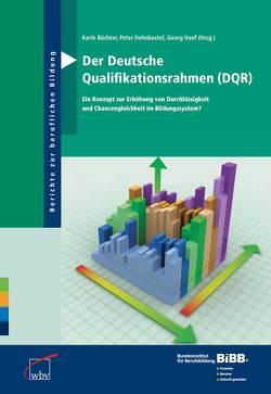 Der Deutsche Qualifikationsrahmen (DQR) von Büchter,  Karin, Dehnbostel,  Peter, Hanf,  Georg