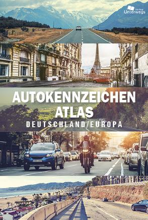 AUTOKENNZEICHEN ATLAS Deutschland / Europa von Klemann,  Manfred, Schlegel,  Thomas