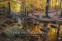Der deutsche Wald – Ein literarischer Spaziergang Kalender 2022 von Heye