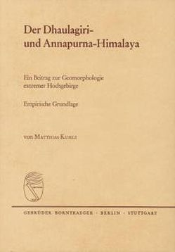Der Dhaulagiri- und Annapurna-Himalaya von Kuhle,  Matthias