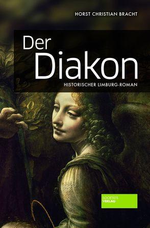 Der Diakon von Bracht,  Horst Christian