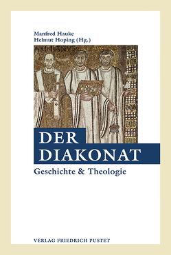 Der Diakonat von Hauke,  Manfred, Hoping,  Helmut