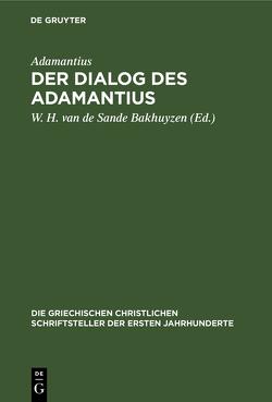 Der Dialog des Adamantius von Sande Bakhuyzen,  Willem Hendrik van de