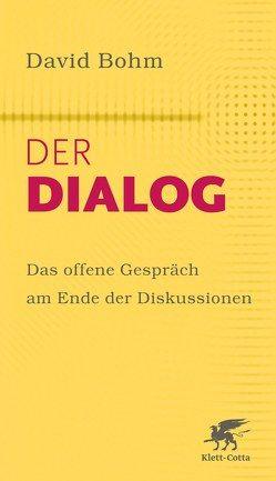 Der Dialog von Bohm,  David, Grube,  Anke, Nichol,  Lee