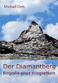 Der Diamantberg von Orth,  Michael