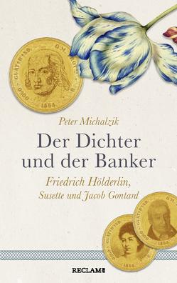 Der Dichter und der Banker von Michalzik,  Peter