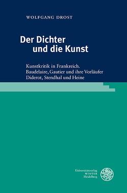 Der Dichter und die Kunst von Drost,  Wolfgang, Riechers,  Ulrike