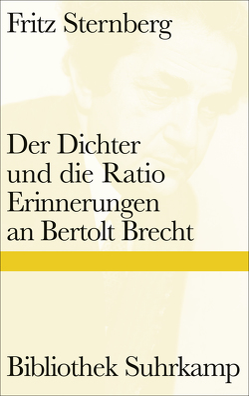 Der Dichter und die Ratio von Grebing,  Helga, Sternberg,  Fritz