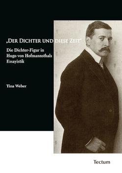 """""""Der Dichter und diese Zeit"""" von Weber,  Tina"""