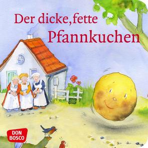 Der dicke, fette Pfannkuchen. Mini-Bilderbuch. von Lefin,  Petra