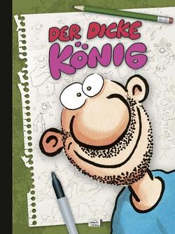 Der dicke König von König,  Ralf, Scheck,  Denis