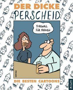 Der dicke Perscheid von Perscheid,  Martin