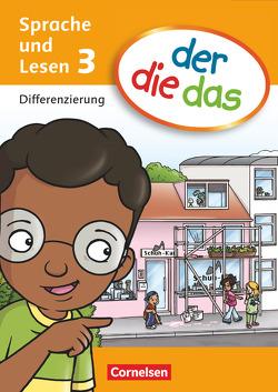 der-die-das – Sprache und Lesen / 3. Schuljahr – Differenzierungsblock von Behle-Saure,  Birgit, Hubbert,  Petra, Stäpeler,  Kai