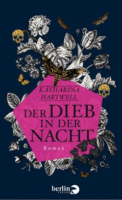Der Dieb in der Nacht von Hartwell,  Katharina
