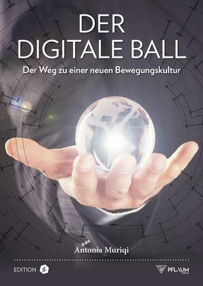 Der digitale Ball von Muriqi,  Antonia
