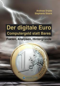 Der digitale Euro von Dripke,  Andreas, Stoerk,  Stephanie