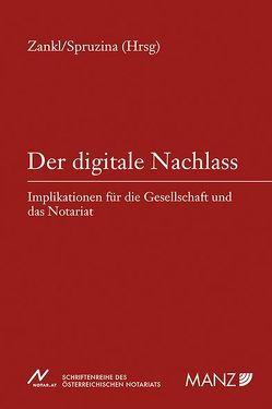 Der digitale Nachlass von Spruzina,  Claus, Zankl,  Wolfgang