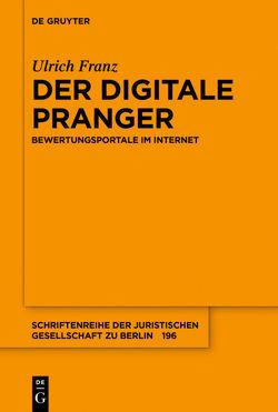 Der digitale Pranger von Franz,  Ulrich