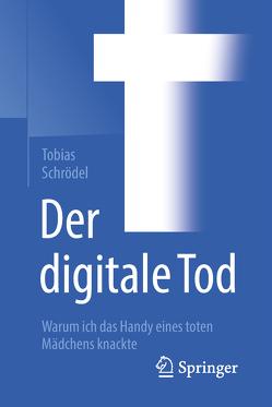 Der digitale Tod von Schrödel,  Tobias