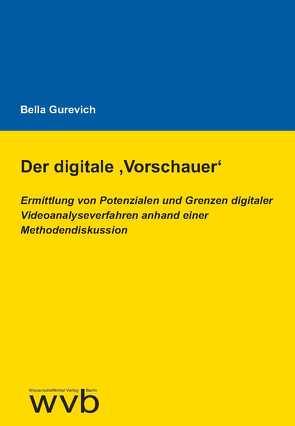 Der digitale ,Vorschauer' von Gurevich,  Bella